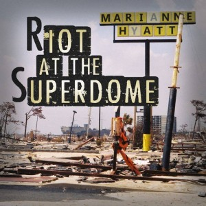 Riot at the Superdome - c/o the mighty Mick Denny