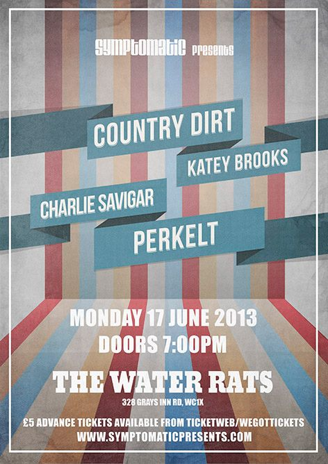 COUNTRY DIRT on at 8pm