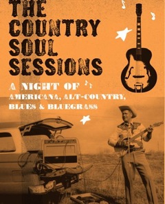 The Country Soul Sessions are back..... & this time in Soho